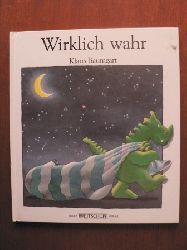 Baumgart, Klaus (Illustr.)/Brenzel, Klaus (Text) Wirklich wahr