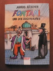 Röckener, Andreas Fontani und der Regenzauber 1. Auflage