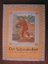 Duntze, Dorothée (Illustr.)/Andersen, Hans Chrfistian Der Schweinehirt