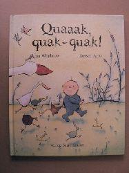 Whybrow, Ian/Ayto, Russell (Illustr.)/Inhauser, Rolf (Übersetz.) Quaaak, quak-quak!