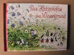 Helge Darnstädt (Verse)/Fritz Baumgarten (Illustr.) Das Hochzeitsfest im Wiesengrund