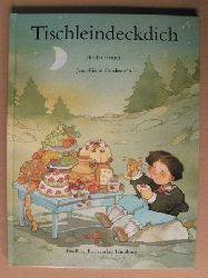 Grimm, Jacob/Grimm, Wilhelm/Corderoc´h, Jean P. (Illustr.)  Tischleindeckdich - Goldesel und Knüppel aus dem Sack