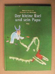 Rindert Kromhout/Annemarie van Haeringen/Daniel Löcker (Übersetz.) Der kleine Esel und sein Papa