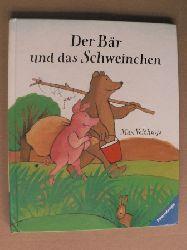 Velthuijs, Max Der Bär und das Schweinchen - Eine Tierfabel