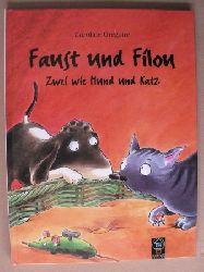 Grégoire, Caroline/Rink, Sabine (Übersetz.) Faust und Filou - Zwei wie Hund und Katz