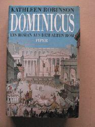 Robinson, Kathleen Dominicus . Ein Roman aus dem Alten Rom 2. Auflage