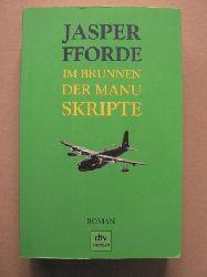 Fforde, Jasper/Stern, Joachim (Übersetz.) Im Brunnen der Manuskripte 2. Auflage