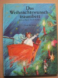 Hänel, Wolfram/Kirchberg, Ursula (Illustr.)  Das Weihnachtswunschtraumbett
