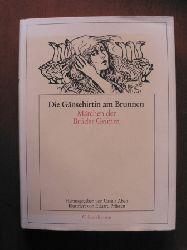Grimm, Jaco/ Grimm, Wilhelm/Abels, Ursula (Hrsg.)/Prüssen, Eduard (Linolschnitte)  Die Gänsehirtin am Brunnen - Märchen der Brüder Grimm