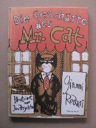 Jan Brychta (Illustr.)/Gianni Rodari/Ruth Wright (Übersetz.)  Die Geschäfte des Mr. Cat