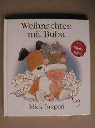 Inkpen, Mick Weihnachten mit Bubu. Mit Blinklicht!