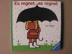 Velthuijs, Max Es regnet, es regnet