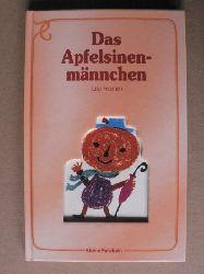 Lilo Fromm (Illustr.)/Kaspar Rauxel (Text) Das Apfelsinenmännchen