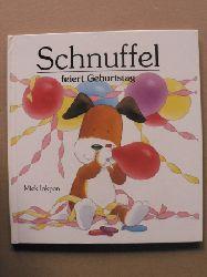 Inkpen, Mick/Franke, Kristina (Übersetz.) Schnuffel feiert Geburtstag