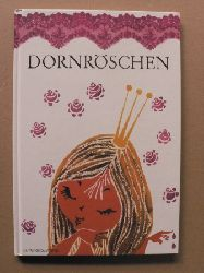 Grimm, Jacob/Grimm, Wilhelm/Grube-Heinecke, Regine (Illustr.) Dornröschen