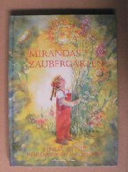 Atnip, Linda/Rothan, Ann (Illustr.)/Michel, Petra (Übersetz.) Mirandas Zaubergarten 1. Auflage