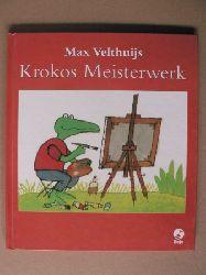 Velthuijs, Max Krokos Meisterwerk
