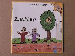 Schnizer, Andrea (Text)/Marquardt, Christel (Illustr.) Zachäus 2. Auflage