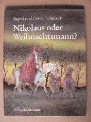 Schubert, Ingrid/Schubert, Dieter/Inhauser, Rolf (Übersetz.) Nikolaus oder Weihnachtsmann?