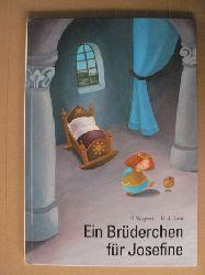 Wagener, Gerda/Sacré, Marie-Josè (Illustr.) Ein Brüderchen für Prinzessin Josefine 3. Auflage