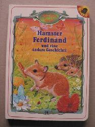 Günter Neidinger (Text)/Mauro Monaldini (Illustr.) Strolch-Buch: Hamster Ferdinand und eine andere Geschichte