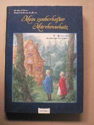 Grimm, Jacob/ Andersen, Hans Christian/Grimm, Wilhelm/ Archipowa, Anastassija (Illustr.)/Esterl, Arnica (Nacherzähl.) Mein zauberhafter Märchenschatz