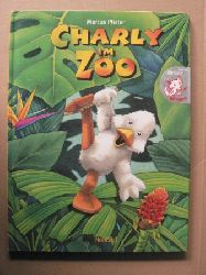 Pfister, Marcus Charly im Zoo (inkl. Hörbuch) 4. Auflage
