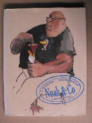 Heine, Ernst W./Heine, Helme Noah & Co 1. Auflage