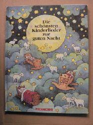 Laimgruber, Monika Die schönsten Kinderlieder zur guten Nacht