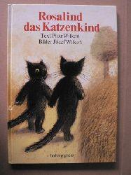 Wilkon, Piotr/Wilkon, Józef (Illustr.)  Rosalind, das Katzenkind