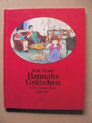 Shalev, Meir/Abulafja, Jossi (Illustr.)/Nir-Bleimling, Naomi & Loos, Vera (Übersetz.) Hannahs Grübchen
