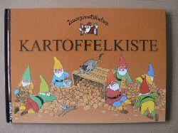 Schuster, Elke/Schuster, Timo/Hoss, Margret (Illustr.) Zwergenstübchen Kartoffelkiste 1. Auflage