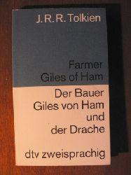 Tolkien, John R Farmer Giles of Ham /Der Bauer Giles von Ham und der Drache