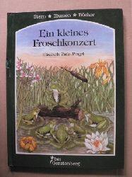 Zink-Pingel, Elisabeth Ein kleines Froschkonzert 1. Auflage