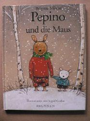 Minne, Brigitte/Godon, Ingrid (Illustr.)/Busch, Eva-Maria (Übersetz.) Pepino und die Maus 2. Auflage