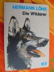 Löns, Hermann Die Wilderer - Hundegeschichten und Jagderlebnisse