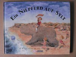Weigand, Eiko Ein Nilpferd auf Sylt - Ein Bilderbuch (ohne Hör-CD)