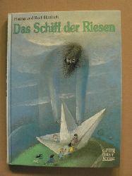 Hanna & Rolf Hanisch/Jozef Wilkon (Illustr.) Das Schiff der Riesen - Geschichten aus dem bunten Flickensack