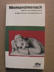 Stephani, Claus Niemandmensch - Bericht einer Gedemütigten