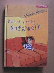 Bertram, Rüdiger Thelonius in der Sofawelt