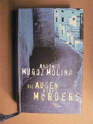 Muñoz Molina, Antonio Die Augen eines Mörders 2. Auflage