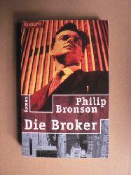 Bronson, Philip Die Broker