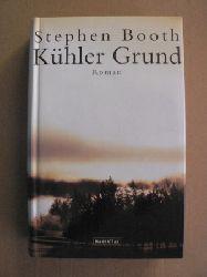 Booth, Stephen Kühler Grund 1. Auflage