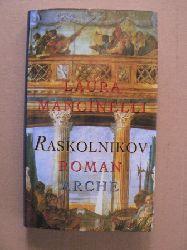 Mancinelli, Laura/Pflug, Maja (Übersetz.) Raskolnikov