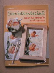 Miethke, Regina Serviettentechnik - Ideen für Frühjahr und Sommer