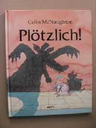 McNaughton, Colin/Inhauser, Rolf (Übersetz.) Plötzlich!