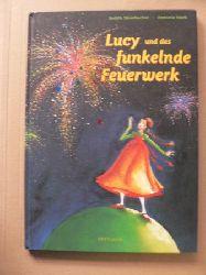 Steinbacher, Judith/Nork, Antonia (Illustr.)  Lucy und das funkelnde Feuerwerk