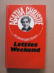 Agatha Christie  Die spannendsten Romane: Letztes Weekend