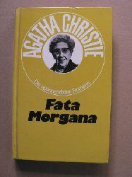 Agatha Christie  Die spannendsten Romane: Fata Morgana