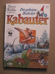 Das geheime Buch der Kabauter. Band 1. Mit Infoseiten von WWF
